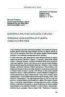 prikaz prve stranice dokumenta Europska politika Matijaša Korvina: Matijaševa vanjska politika prvih godina vladavine (1458–1464)